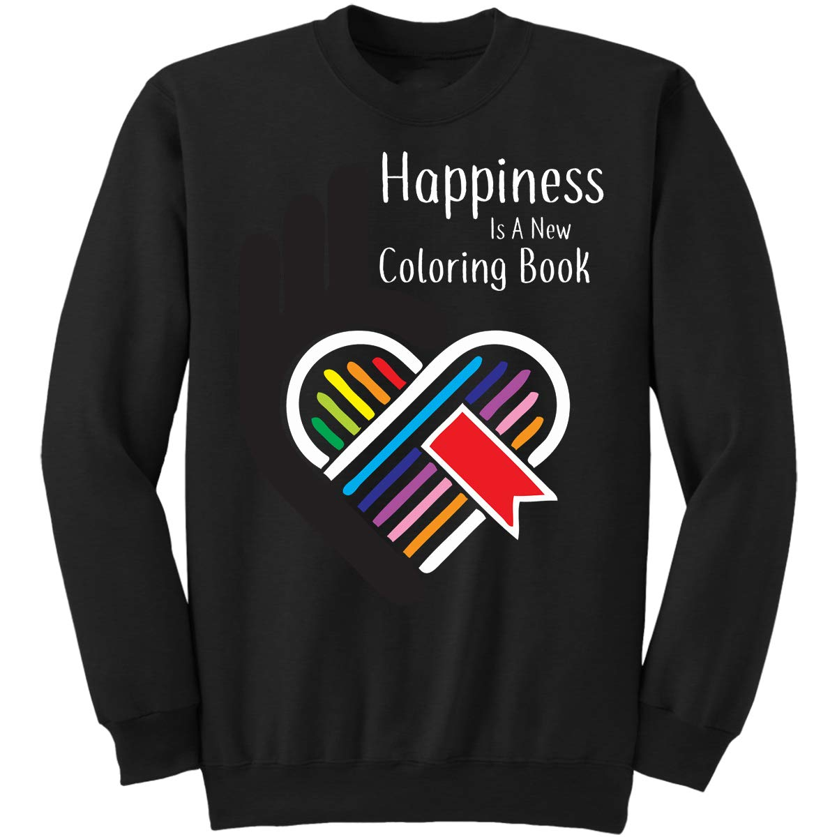 DoozyGifts99 Happiness is A Coloring Book Funny Sweatshirt