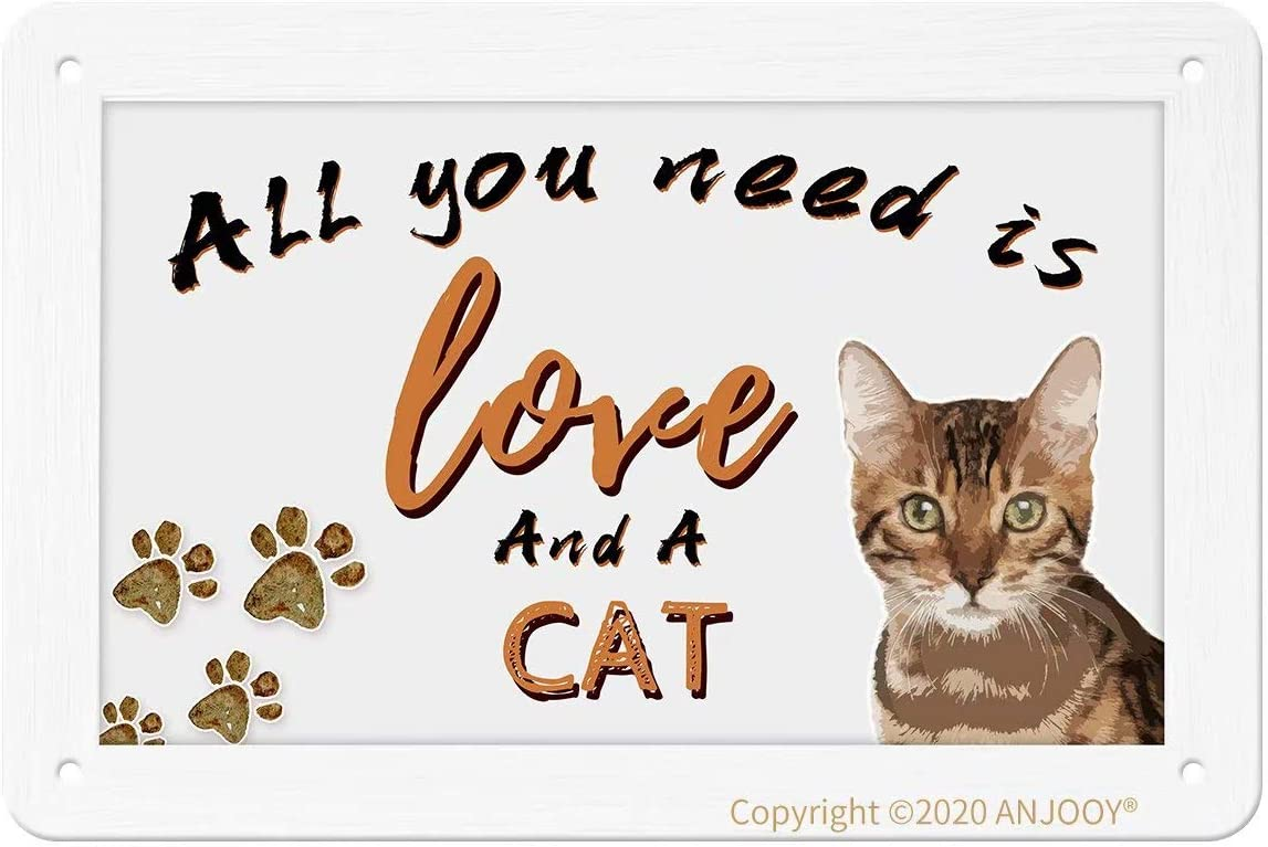 Tin Signs - All You Need is Love and a Cat - Vintage Metal Sign for Cafe Home Farm Supermarket Bar Pub Garage Hotel Diner Mall Garden Door Wall Decor Art