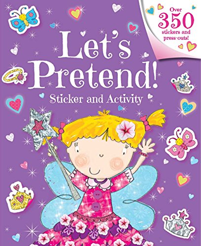 Let's Pretend! Sticker and Activity (Fairies Sticker Activity)