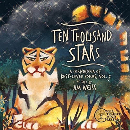 Ten Thousand Stars: A Cornucopia of Best-Loved Poems, Vol. ()