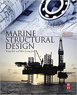 Marine Structural Design, Second Edition