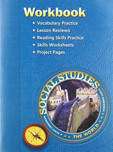 SS05 WORKBOOK GRADE 6 (Scott Foresmen Social Studies 2005)