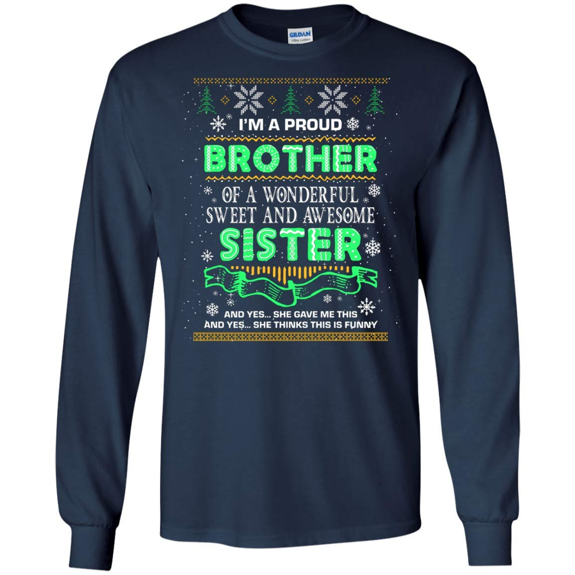 I M A Proud Brother Of A Wonderful Sweet And Awesome Sister Shirts