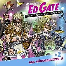 Der Röntgenstein 2 (Ed Gate - Die Mutter aller Hörspiele 2) Hörspiel von Dennis Kassel Gesprochen von: David Nathan, Simon Jäger