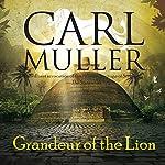 Grandeur of the Lion | Carl Muller