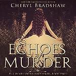 Echoes of Murder: Till Death Do Us Part, Book 2 | Cheryl Bradshaw