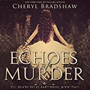 Echoes of Murder: Till Death Do Us Part, Book 2 | Cheryl Bradshaw