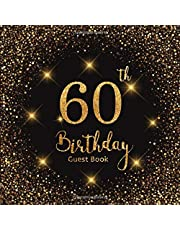 60th Birthday Guest Book: Gold Lights | Celebration Party Decorations | Keepsake Memory Book and Gift Log | Message Anniversary | Guest Write in & Well Wishes | Celebrating Sign in | For Friend and Family