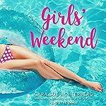 Girls' Weekend | Cara Sue Achterberg