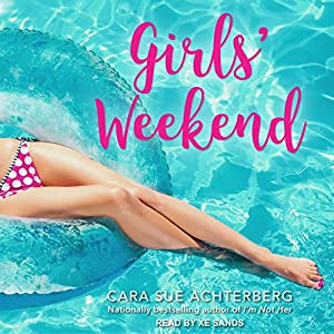 Girls' Weekend Audiobook
