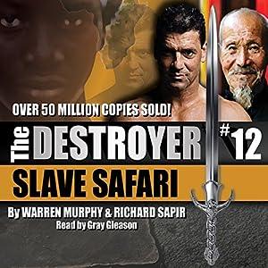 Slave Safari: The Destroyer Audiobook