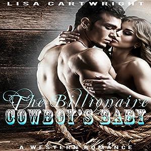 The Billionaire Cowboy's Baby Audiobook