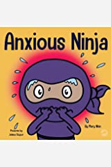 Anxious Ninja (Ninja Life Hacks Book 11) Kindle Edition