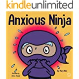 Anxious Ninja (Ninja Life Hacks Book 11)
