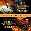 A Dragonling's Haunted Halloween and Night of the Demented Symbiots: Two Dragonlings of Valdier Novellas Audiobook by S. E. Smith Narrated by David Brenin