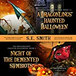 A Dragonling's Haunted Halloween and Night of the Demented Symbiots: Two Dragonlings of Valdier Novellas | S. E. Smith