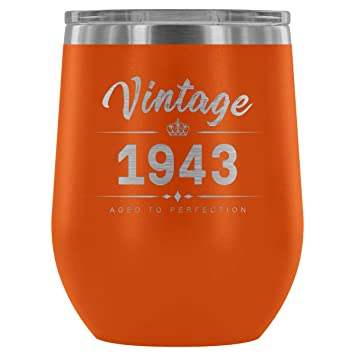 1943 75th Birthday Gifts For Women And Men 12 Oz Wine Tumbler Cup