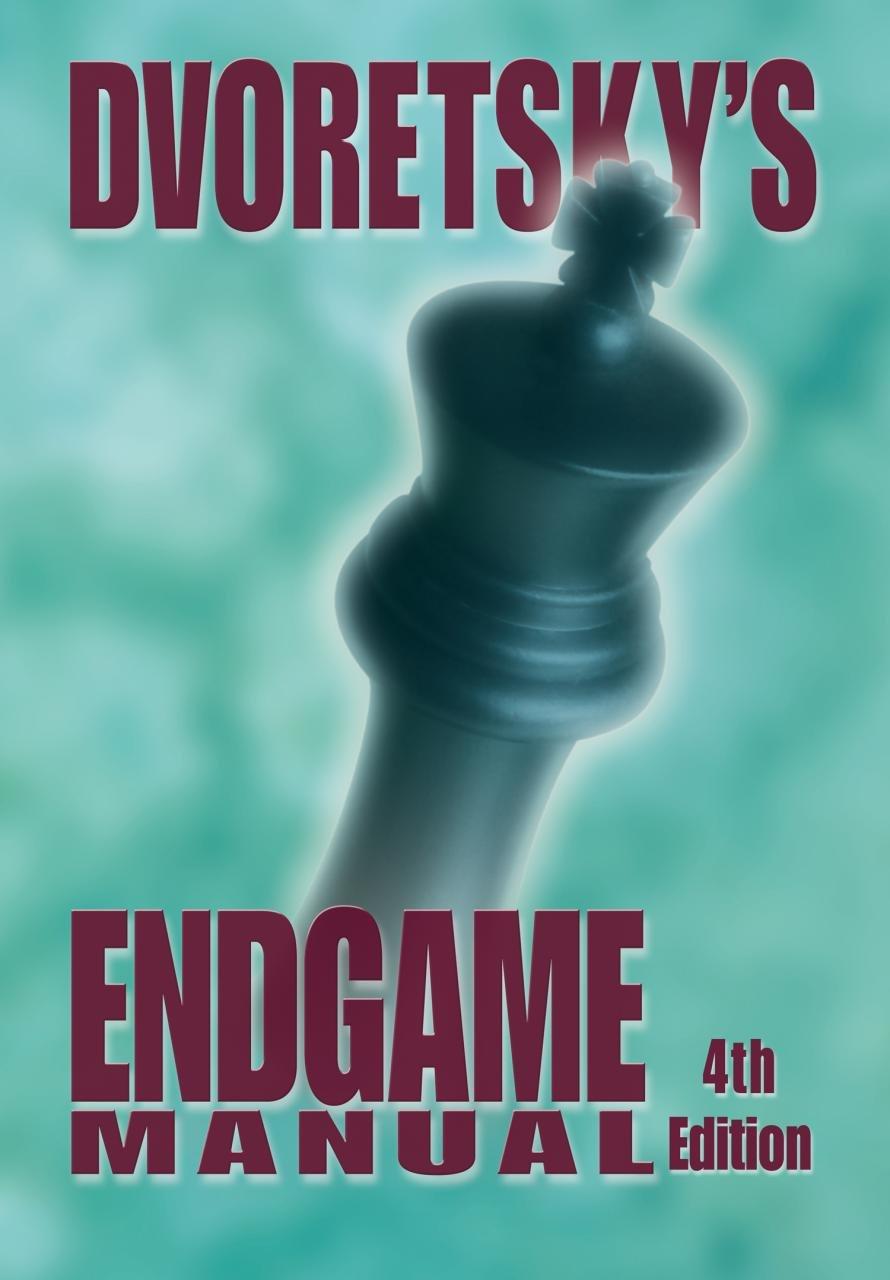 Dvoretsky's Endgame Manual: Mark Dvoretsky: 9781941270042: Amazon.com: Books