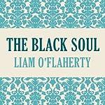The Black Soul | Liam O'Flaherty