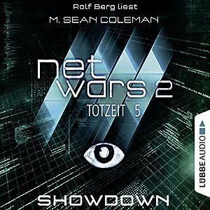 Showdown (Netwars 2 - Totzeit 5) Hörbuch