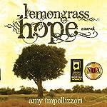 Lemongrass Hope | Amy Impellizzeri