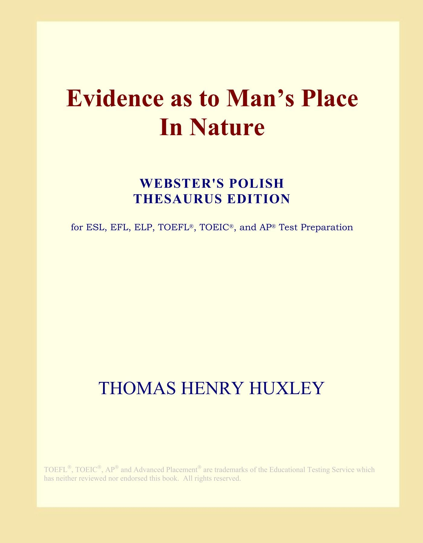 Download Evidence as to Man's Place In Nature (Webster's Polish Thesaurus Edition) PDF
