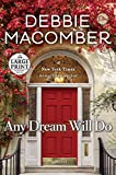 Any Dream Will Do: A Novel (Random House Large Print)