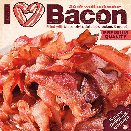I Love Bacon 2019 16 Month Wall Calendar by Mike Fromstein