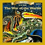 The War of the Worlds: Bring the Classics to Life | H.G. Wells