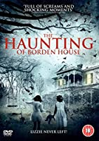 The Haunting of Borden House