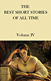 THE BEST SHORT STORIES OF ALL TIME Volume 4 (English Edition)