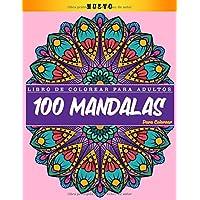 Libro de colorear para adultos: 100 Mandalas Para Colorear: | Diseños de mandala para aliviar el estrés para la…
