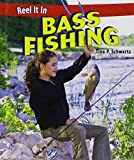 img - for Bass Fishing (Reel It in (Hardcover)) by Tina P Schwartz (2012-01-15) book / textbook / text book