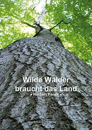 Wilde Wälder braucht das Land
