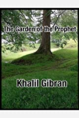 The Garden of the Prophet Kindle Edition