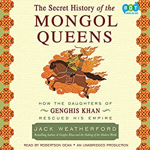 The Secret History of the Mongol Queens Audiobook
