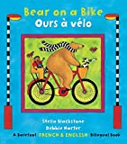 img - for Bear on a Bike/Ours a Velo (French Edition) book / textbook / text book