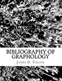 Bibliography of Graphology and Related Sciences, James Tingen, 1490964975