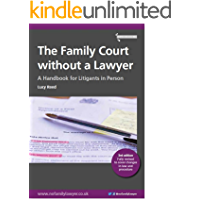 The Family Court without a Lawyer: A Handbook for Litigants in Person