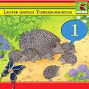 Lauter lustige Tiergeschichten 1 | Peer Thomsen
