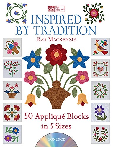 Inspired by Tradition: 50 Appliqué Blocks in 5 Sizes ()