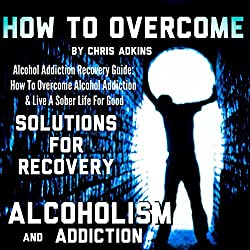 Alcohol Addiction Recovery Guide