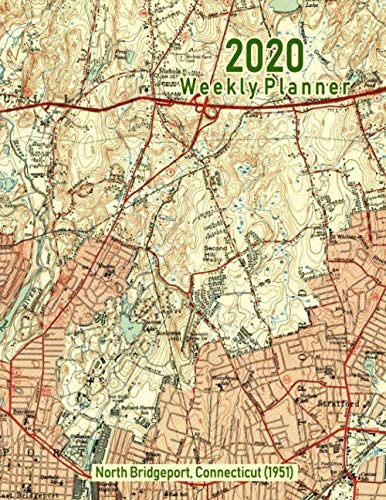 2020 Weekly Planner: North Bridgeport, Connecticut (1951): Vintage Topo Map Cover