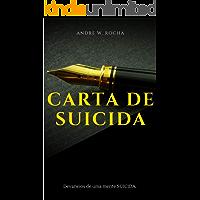 Carta de Suicida: Devaneios de uma mente suicida (Registro pessoais Livro 1)