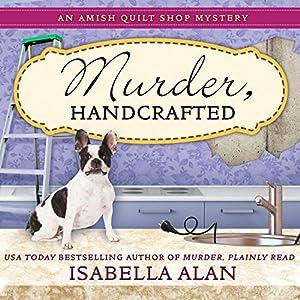 Murder, Handcrafted Audiobook