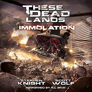 These Dead Lands: Immolation Audiobook