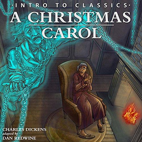 A Christmas Carol (Intro to Classics)