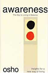 Awareness: The Key to Living in Balance (Osho Insights for a New Way of Living) Paperback