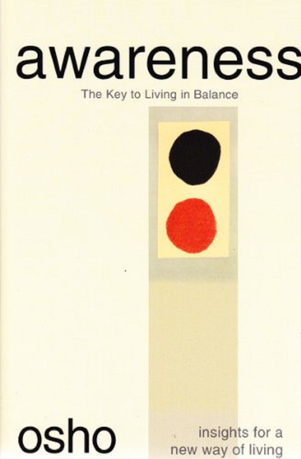 Awareness: The Key to Living in Balance Osho Insights for a New Way of  Living: Amazon.in: Osho: Books