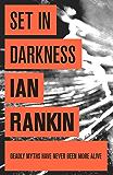 Set In Darkness (Inspector Rebus)